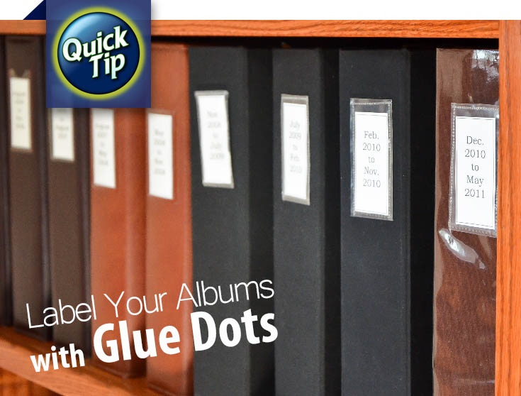 Make labels for your scrapbook albums with Glue Dots, paper and plastic sleeves. With this quick tip, you'll be organized in no time!