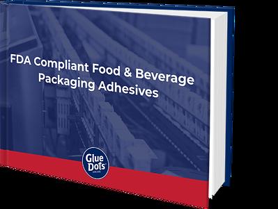 FDA Compliant Food & Beverage Packaging Adhesive